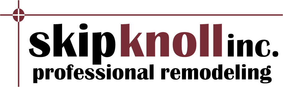 Skip Knoll Inc. - Professional Remodeling